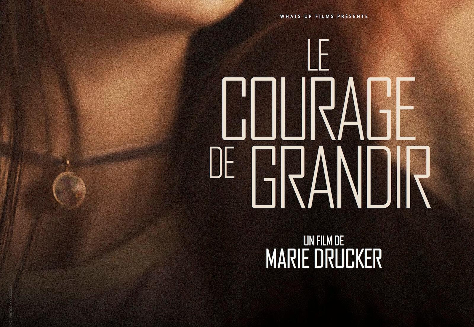 Le Courage de Grandir